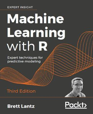9781788295864 - Machine Learning with R: Expert techniques for predictive modeling