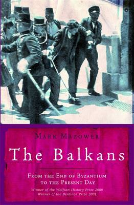 9781842125441 - The Balkans: From the End of Byzantium to the Present Day