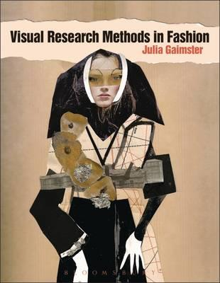 9781847883810 - Visual research methods in fashion
