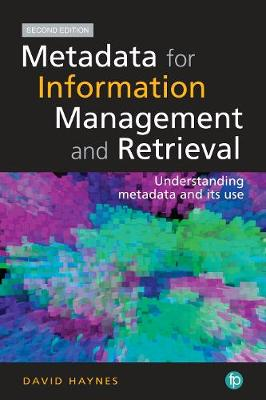 9781856048248 - Metadata for Information Management and Retrieval. 2nd Edition: Understanding metadata and its use