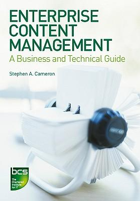 9781906124670 - Enterprise Content Management: A Business and Technical Guide