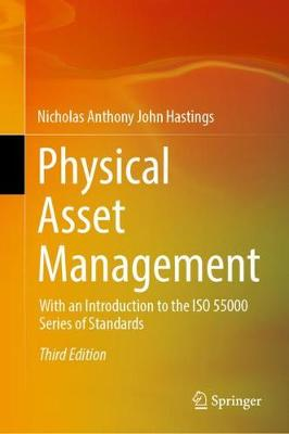 9783030628352 - Physical Asset Management: With an Introduction to the ISO 55000 Series of Standards