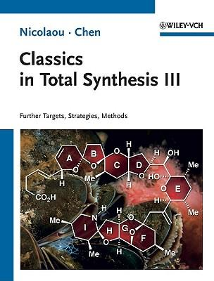 9783527329571 - Classics in total synthesis iii: new targets, strategies, methods