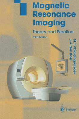 9783642078231 - Magnetic Resonance Imaging: Theory and Practice