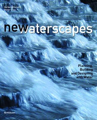9783764372453 - New waterscapes planning building & designing with water