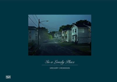 9783775731362 - Gregory Crewdson In A Lonely Place
