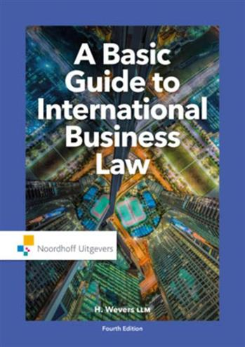 9789001862732 - A basic guide to International business law