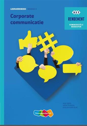 9789006372328 - Rendement Corporate Communicatie Leerwerkboek