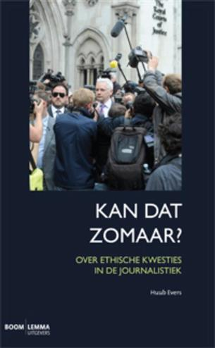 9789059317451 - Kan dat zomaar? ethische kwesties in de journalistiek
