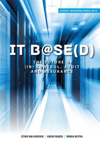 9789083014623 - IT B@SED, The future of (IN) control, audit and assurance