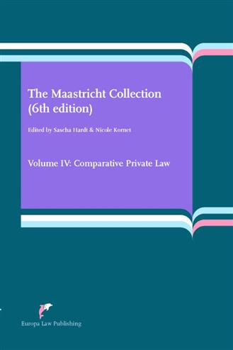 9789089522146 - The Maastricht Collection (6th edition) Volume IV: Comparative Private Law