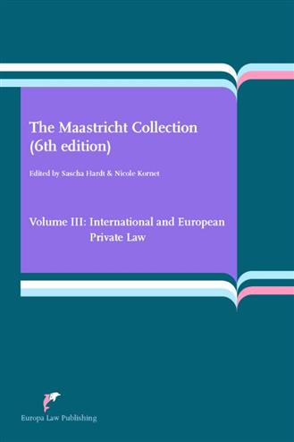 9789089522177 - The Maastricht Collection (6th edition) Volume III: International and European Private Law
