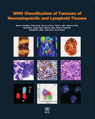 9789283244943 - WHO Classification of Tumours of Haematopoietic and Lymphoid Tissues