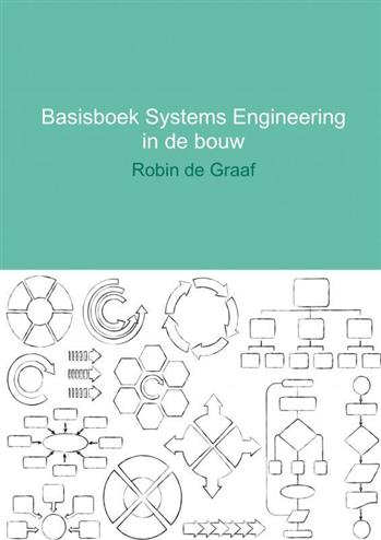 9789402125924 - Basisboek systems engineering in de bouw